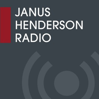 Janus Henderson Radio Podcast