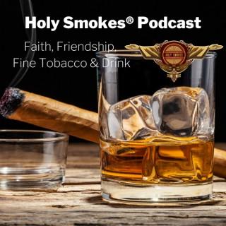 Holy Smokes Podcast