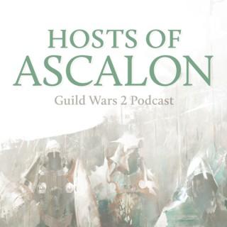 Hosts of Ascalon - Guild Wars 2 Podcast