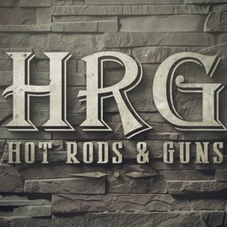 Hot Rods and Guns