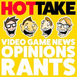 Hot Take: Gaming News Rants