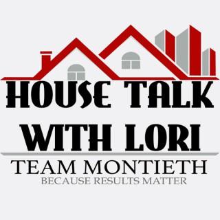 House Talk With Lori