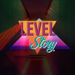 Level Story Podcast