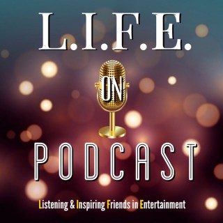 Life on Podcast