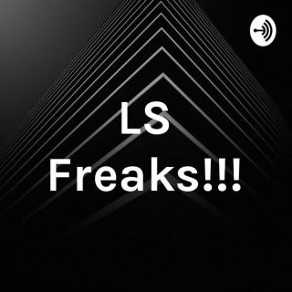 LS Freaks!!!