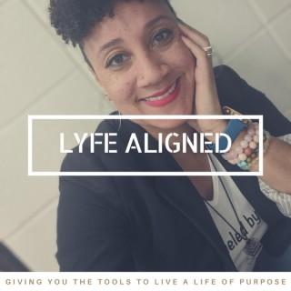 Lyfe Aligned