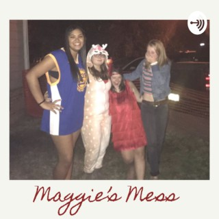 Maggie's Mess