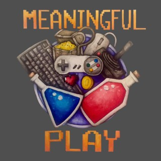 Meaningful Play Podcast