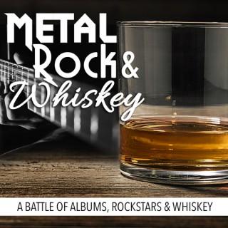 Metal, Rock & Whiskey