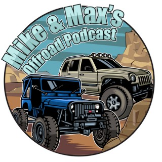 Mike & Max's Offroad Podcast
