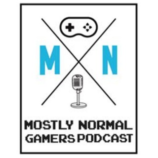 Mostly Normal Gamers Podcast