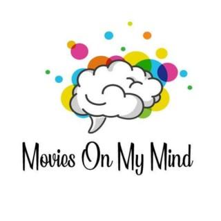 Movies On My Mind