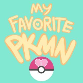 My Favorite Pokemon