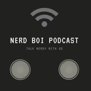 Nerd Bois Podcast