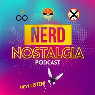 Nerd Nostalgia Podcast