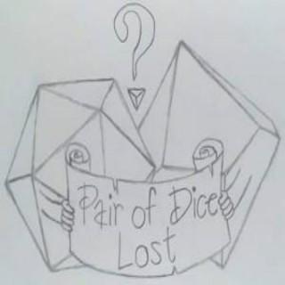 Pair of Dice Lost