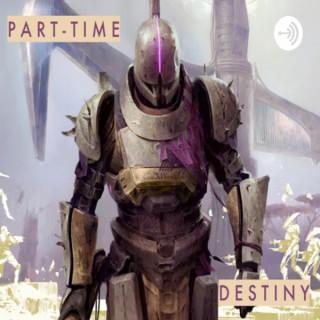 Part-Time Destiny
