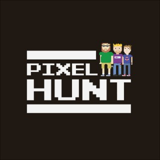 Pixel Hunt Podcast