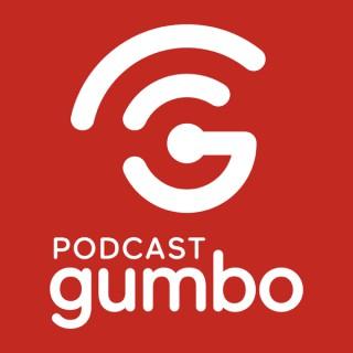 Podcast Gumbo
