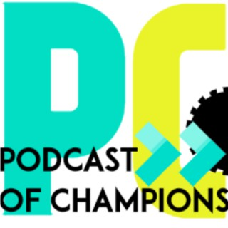 Podcast Of Champions (MCoC)