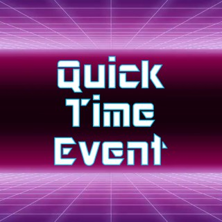 Quick Time Event