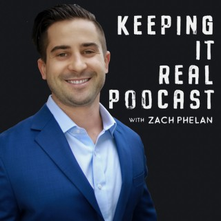 Keeping It Real With Zach Phelan