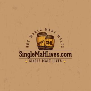 SingleMaltLives Podcast