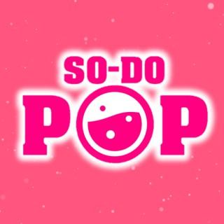 SO-DO POP Podcast