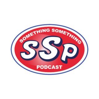 Something Something Podcast