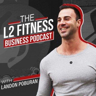 L2 Fitness Business Podcast