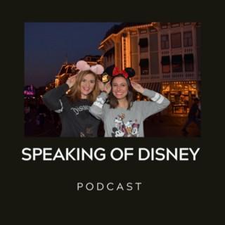 Speaking of Disney