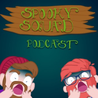 Spooky Squad Podcast