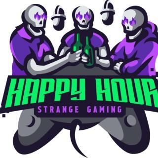 Strange Gaming Happy Hour