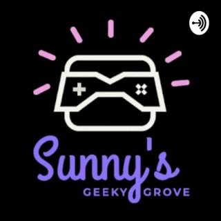 Sunny's Geeky Grove