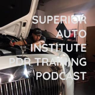 SUPERIOR AUTO INSTITUTE MILLION DOLLAR PDR TRAINING PODCAST