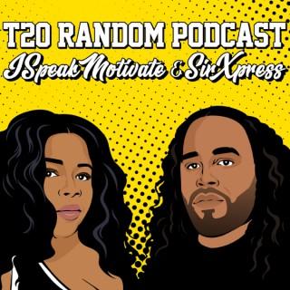 T2O Random Podcast