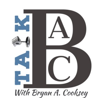 TALKBAC: with BRYAN A. COOKSEY