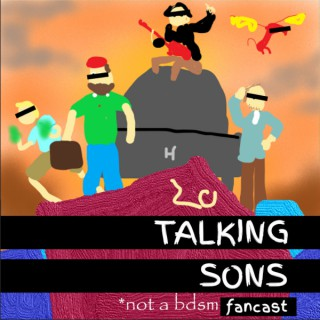 Talking Sons: A Dungeons and Daddies Fancast