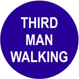 Third Man Walking