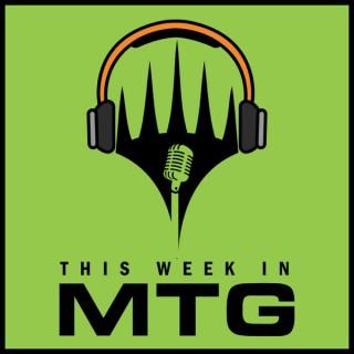 This Week in MTG