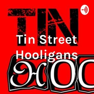 Tin Street Hooligans