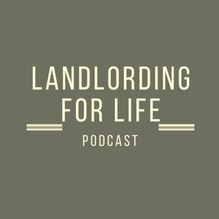 Landlording for Life