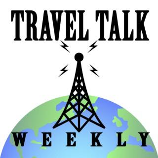 Travel Talk Weekly