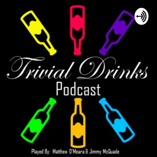 Trivial Drinks