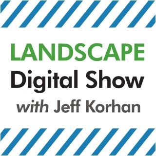 Landscape Digital Show