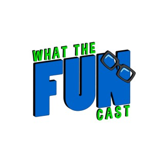 What the Funcast