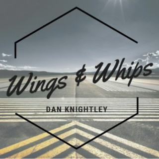 Wings & Whips Podcast