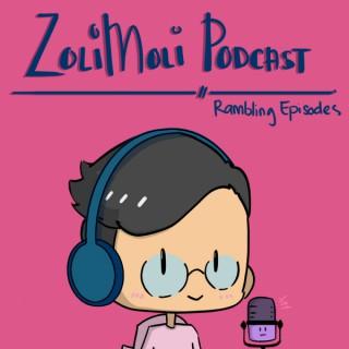 ZoliMoli's Rambles Podcast