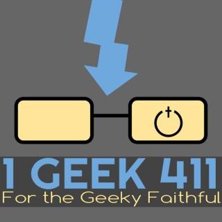 1 Geek 4:11 - 1 Geek 411