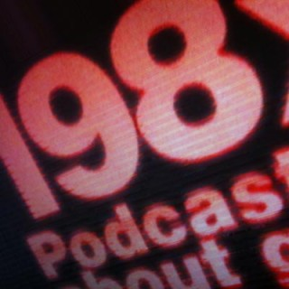 198x – podcasts about games